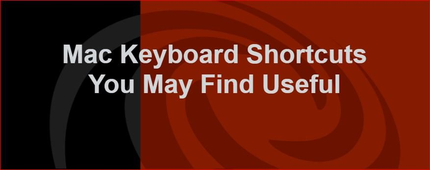 Top 26 Most Useful Mac Keyboard Shortcuts